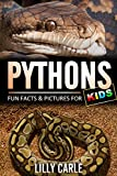 Pythons: Fun Facts & Pictures For Kids