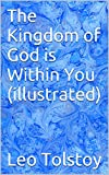 The Kingdom of God is Within You (illustrated)