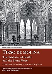 Tirso de Molina: The Trickster of Seville and the Stone Guest (Aris & Phillips Hispanic Classics)