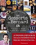 Les desserts de Bernard. Mon tour du...