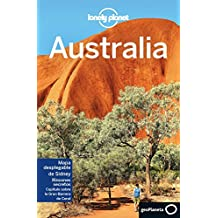 Lonely Planet Australia (Lonely Planet-Guías de país, Band 1)