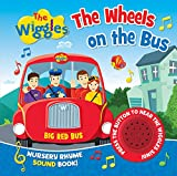 The Wiggles Nursery Rhyme Sound Book: the Wheels on the Bus [Board book]