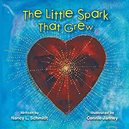 The Little Spark That Grew (English Edition) di [Nancy Li Schmidt]