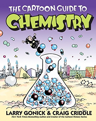 The Cartoon Guide to Chemistry (Cartoon Guide Series) by Larry Gonick (2005-07-07)