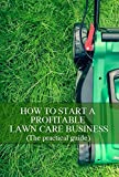 How To Start A Profitable Lawn Care Business