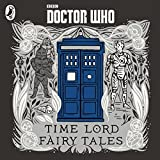 Doctor Who: Time Lord Fairy Tales (Dr Who)