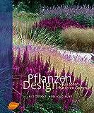Pflanzen Design: Neue Ideen für Ihren Garten