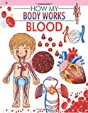 #8: Blood (How My Body Works)