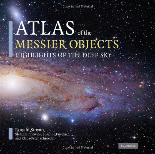 Atlas of the Messier Objects Hardback: Highlights of the Deep Sky por Stoyan