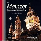 Mainzer Sagen und Legenden. Mainz Stadtsagen und Geschichte (CD-Digipack)