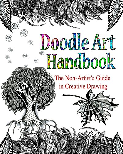DOODLE ART HANDBOOK: The Non-Artist's Guide in Creative Drawing di Lana Karr,Olga Dee
