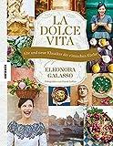La dolce vita: Alte und neue Klassiker der römischen Küche