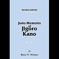 Judo Memoirs of Jigoro Kano (English Edition)
