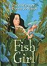 Fish Girl par Donna Jo Napoli