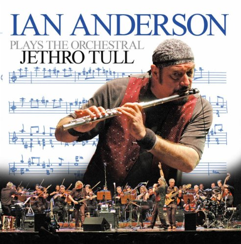 Ian Anderson Plays The Orchest...