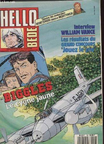 Hello bede n°14 - biggles le cygnes jaunes