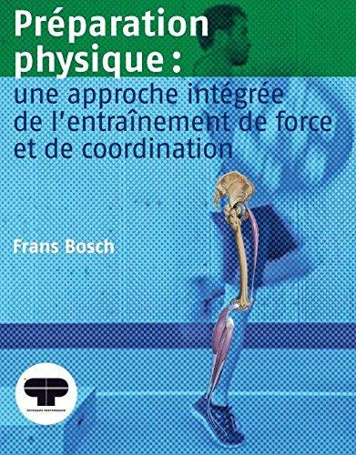 Préparation physique : une approche intégrée de l'entraînement de force et de coordination