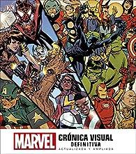 Marvel Crónica Visual Definitiva: Actualizada y Ampliada par  Varios autores