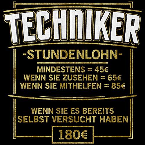 Fashionalarm Herren T-Shirt - Stundenlohn - Techniker | Fun Shirt mit lustigem Spruch Geschenk Idee Technik Ingenieur Maschinenbau Elektro Beruf Schwarz