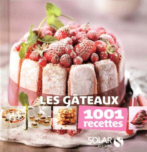 Gâteaux - 1001 recettes