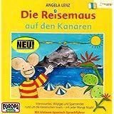 Die Reisemaus - CD / Die Reisemaus auf den Kanaren
