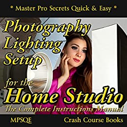 photography lighting setup for the home studio the complete