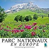 Parcs nationaux en Europe - la fierté d'un continent : Écosystèmes sensibles en Europe. Calendrier mural 2017...