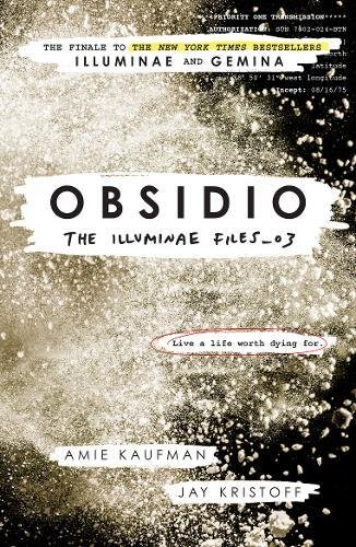 Obsidio - the Illuminae files part 3 (Illuminae Files 3)