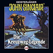 Die Kreuzweg-Legende (John Sinclair 118)
