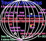 TRAVELLING UNCONSCIOUS ((Suspended Animation) Zero Gravity. Parallel Universe Parallel Worlds Material Time Jump Border ( sci fi ) Series Book 2)