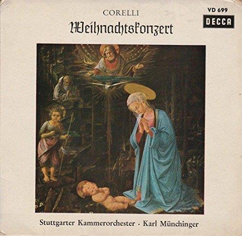 Corelli: Weihnachtskonzert. Concerto grosso g-moll, op. 6,8. Stuttgarter Kammerorchester. Karl Münchinger. Füllschrift - Geschnitten nach dem Rhein\'schen Verfahren. Single Vinyl. DECCA VD 699
