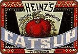 1883Heinz de Catsup Aspecto Vintage Reproducción Metal Tin Sign 8x 12Pulgadas