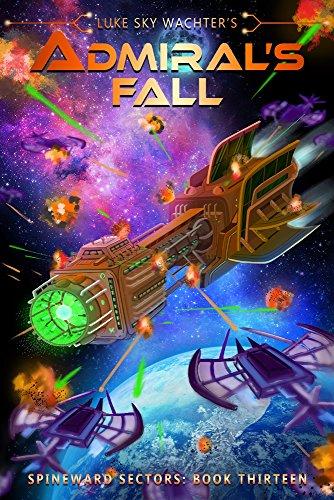 Admiral's Fall (A Spineward Sectors Novel Book 13) (English Edition)