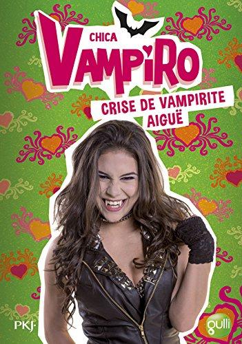 14. Chica Vampiro : Crise de vampirite aigüe (14)