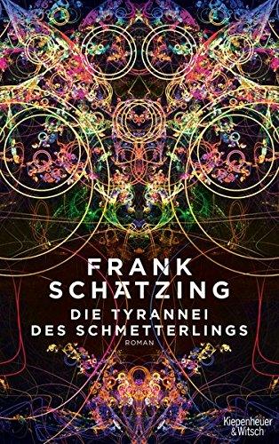 Buchcover Die Tyrannei des Schmetterlings: Roman