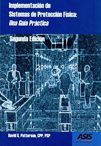Implementación de Sistemas de Protección Física: Una Guía Práctica ...