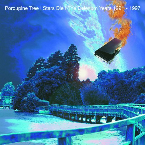 Stars Die: The Delerium Years '91-97 by Porcupine Tree (2008-09-02)