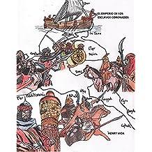 El Emperio de Los Esclavos Coronados (Spanish Edition)