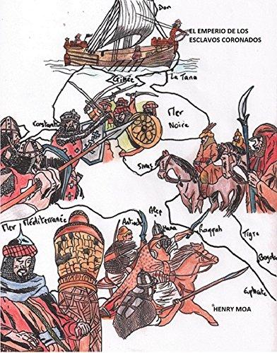 El Emperio de Los Esclavos Coronados por Henry MOA