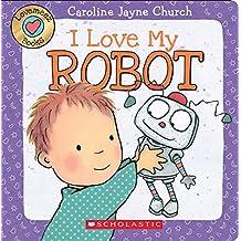 I Love My Robot (Love Meez #4)