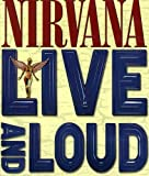Nirvana: Live and Loud [Import italien]