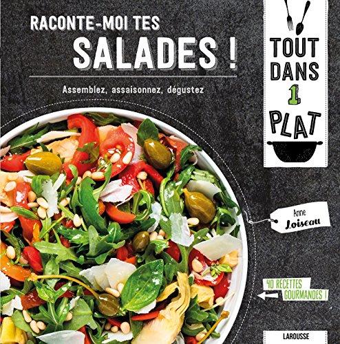 Raconte-moi tes salades ! par Anne Loiseau