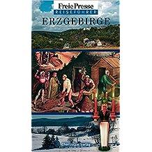 Freie Presse Reiseführer Erzgebirge