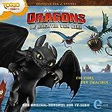 Die Insel der Drachen/Ein geheimnisvoller Tunnel. Das Original-Hörspiel zur TV-Serie: Die Wächter von Berk. Dragons 12