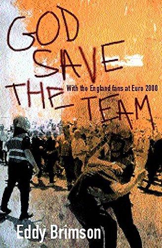 God Save The Team: Fighting for Survival at Euro 2000 por Eddy Brimson