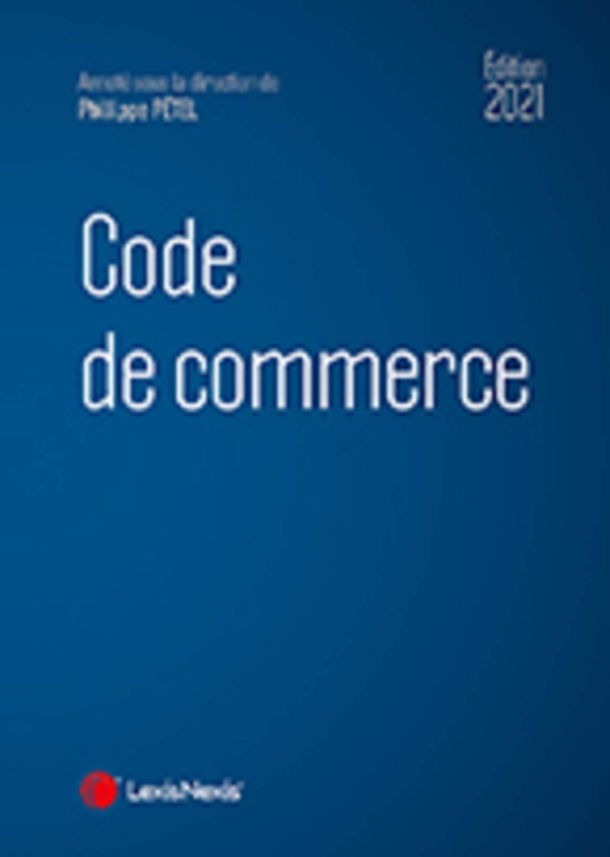 Code de commerce 2021