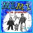 Mimi va se promener