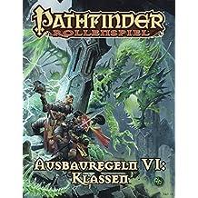 Ausbauregeln 6: Klassen: Pathfinder (Pathfinder / Fantasy-Rollenspiel)