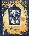 La lanterne magique - 7 histoires du soir de Hans Christian Andersen par Baruzzi