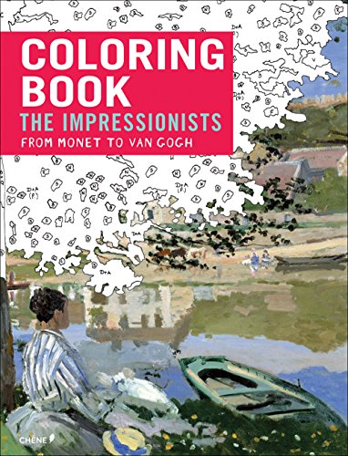 Colouring Book the Impressionsts from Monet to Van Gogh (Colouring Books) -